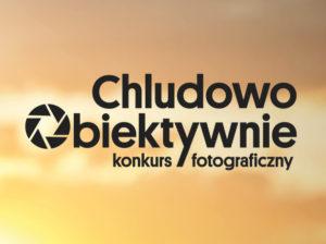 Konkurs fotograficzny Chludowo Obiektywnie