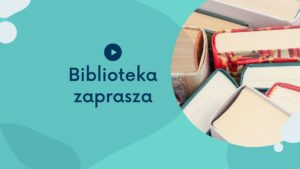 Od 12 kwietnia zapraszamy do BIBLIOTEKI!!!