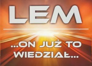 Stanisław Lem …on już to wiedział…